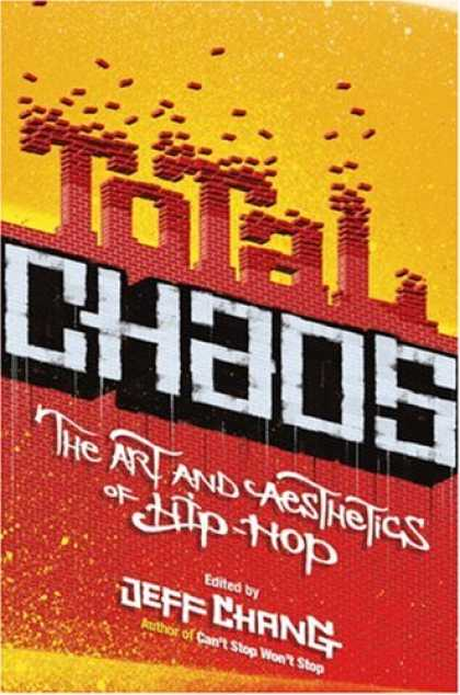 Hip Hop Books - Total Chaos: The Art and Aesthetics of Hip-Hop