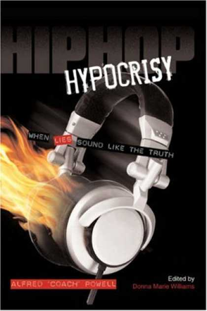 Hip Hop Books - Hip Hop Hypocrisy: When Lies Sound Like the Truth