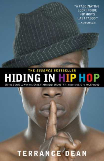 Hip Hop Books - Hiding in Hip Hop: On the Down Low in the Entertainment Industry--from Music to