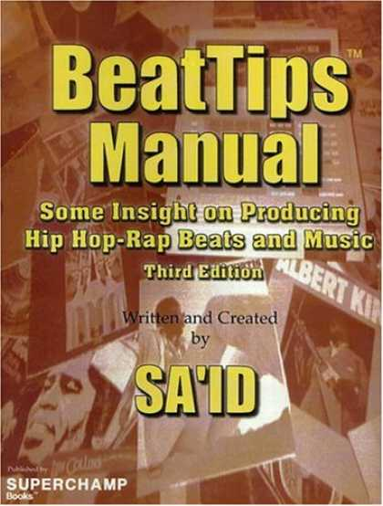 Hip Hop Books - BeatTips Manual: Some Insight on Producing Hip Hop-Rap Beats and Music