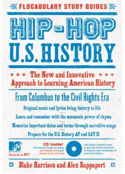 Hip Hop Books - Hip-Hop U.S. History: The New and Innovative Approach to Learning American Histo