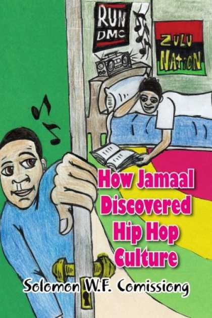 Hip Hop Books - How Jamaal Discovered Hip Hop Culture
