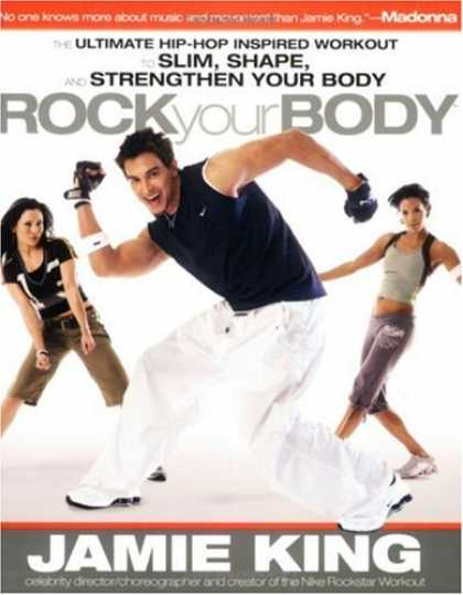 "Hip Hop Books - Rock Your Body: The Ultimate Hip Hop Inspired ""Dance as Sport"" Guide for Slimmin"