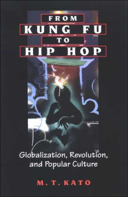 Hip Hop Books - From Kung Fu to Hip Hop: Globalization, Revolution, and Popular Culture (Suny Se