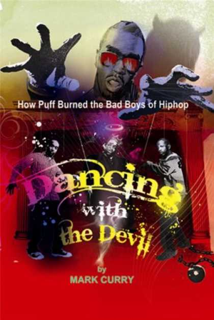 Hip Hop Books - Dancing With the Devil: How Puff Burned the Bad Boys of Hip-Hop