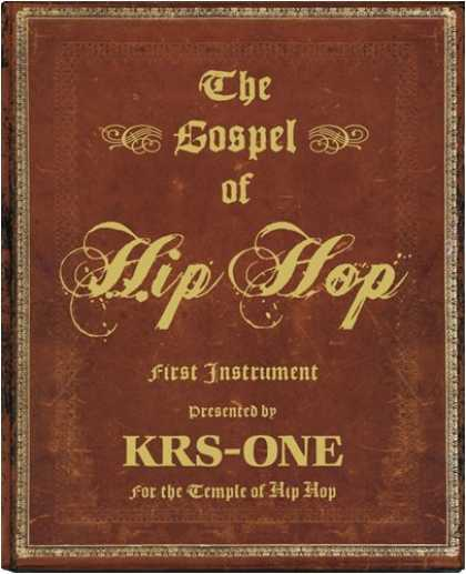 Hip Hop Books - The Gospel of Hip Hop: The First Instrument