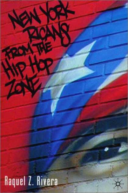 Hip Hop Books - New York Ricans from the Hip Hop Zone