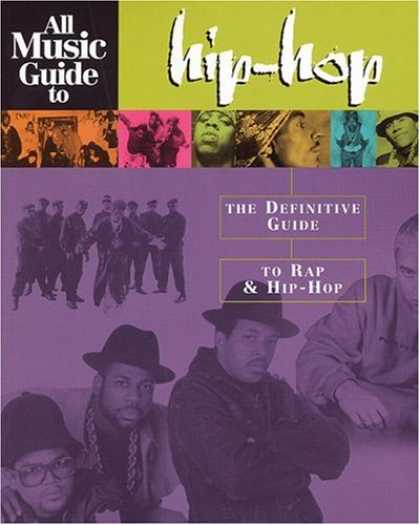 Hip Hop Books - All Music Guide to Hip-Hop: The Definitive Guide to Rap and Hip-Hop