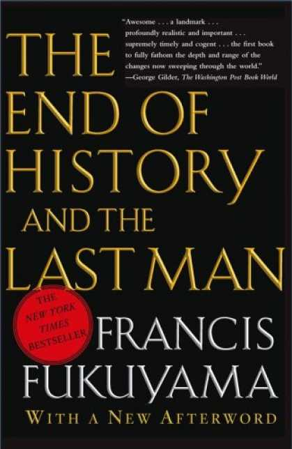 History Books - The End of History and the Last Man