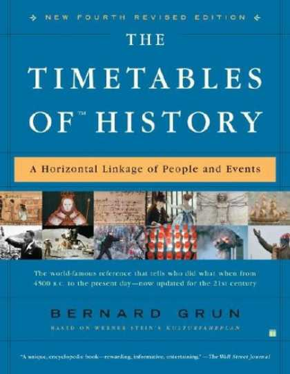 History Books - The Timetables of History: A Horizontal Linkage of People and Events