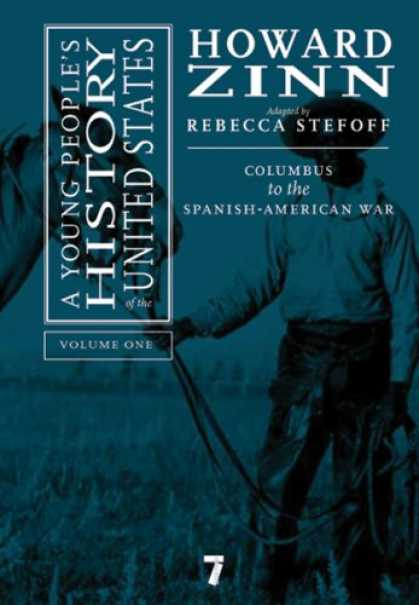 History Books - A Young People's History of the United States, Vol. 1: Columbus to the Spanish-A