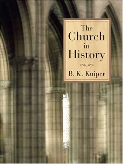 History Books - The Church in History