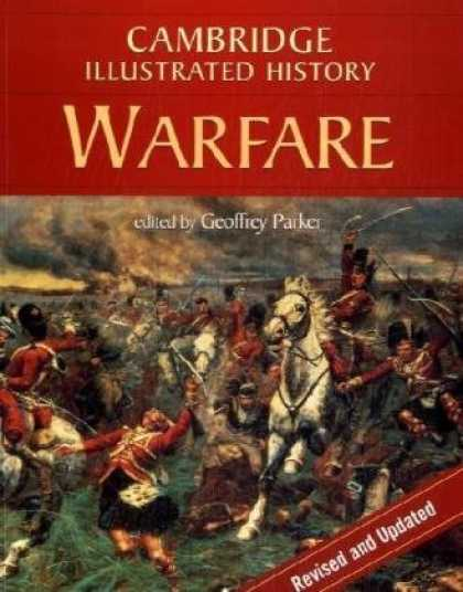 History Books - The Cambridge Illustrated History of Warfare (Cambridge Illustrated Histories)