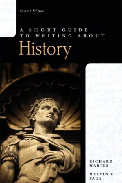 History Books - Short Guide to Writing about History, A (7th Edition) (Short Guides Series)