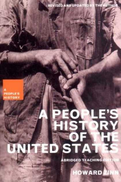 History Books - A People's History of the United States, Abridged Teaching Edition, Updated Edit