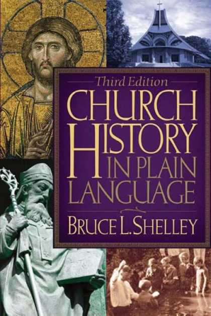 History Books - Church History in Plain Language: Third Edition