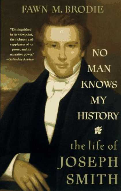 History Books - No Man Knows My History: The Life of Joseph Smith