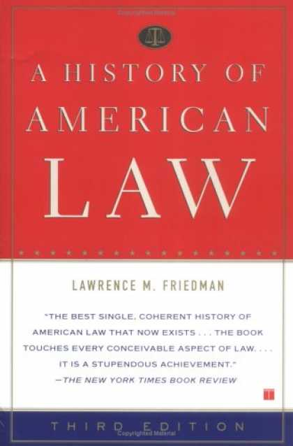 History Books - A History of American Law: Third Edition
