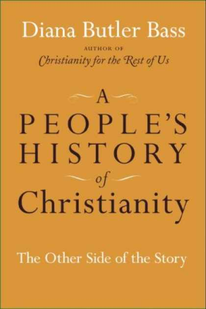 History Books - A People's History of Christianity: The Other Side of the Story