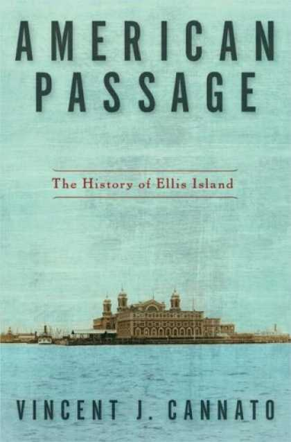 History Books - American Passage: The History of Ellis Island