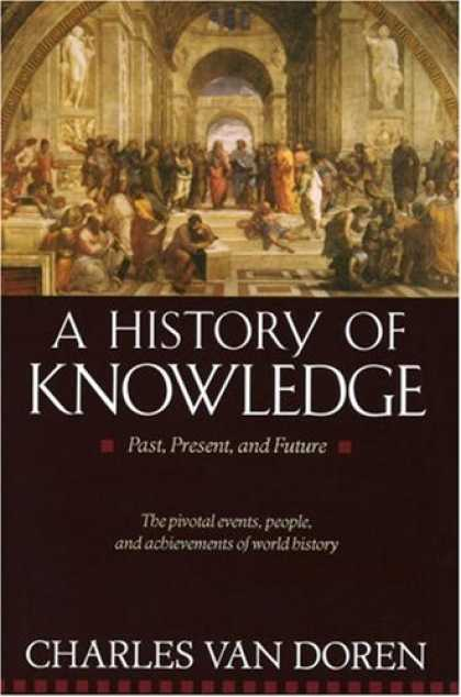 History Books - A History of Knowledge: Past, Present, and Future