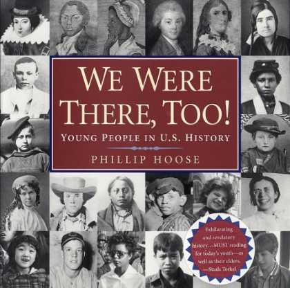 History Books - We Were There, Too!: Young People in U.S. History
