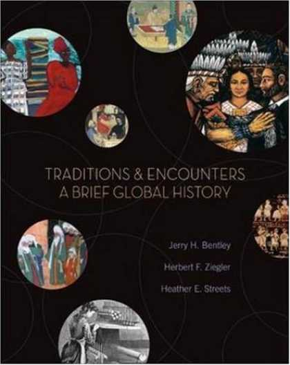 History Books - Traditions & Encounters: A Brief Global History