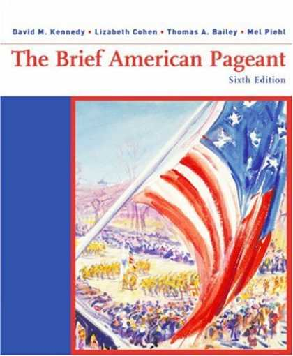 History Books - The Brief American Pageant: A History of the Republic (Student Text)