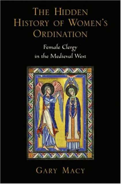 History Books - The Hidden History of Women's Ordination: Female Clergy in the Medieval West