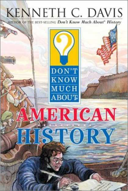 History Books - Don't Know Much About American History