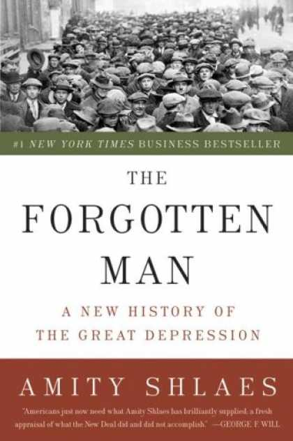 History Books - The Forgotten Man: A New History of the Great Depression