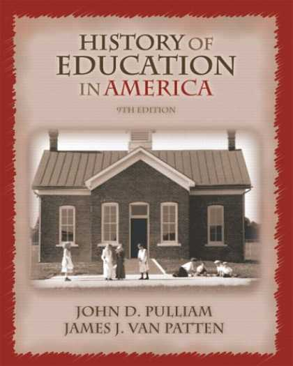 History Books - History of Education in America (9th Edition)