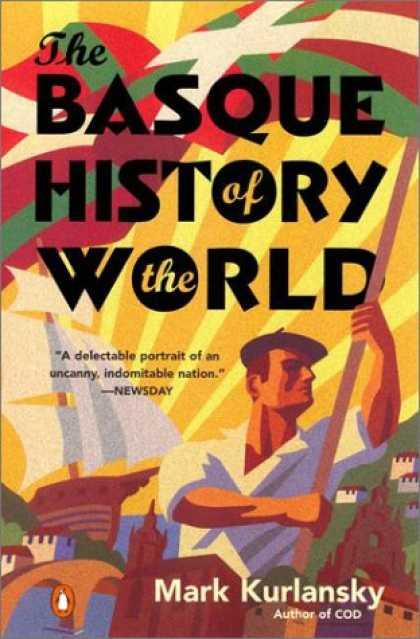 History Books - The Basque History of the World: The Story of a Nation