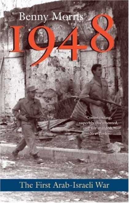 History Books - 1948: A History of the First Arab-Israeli War