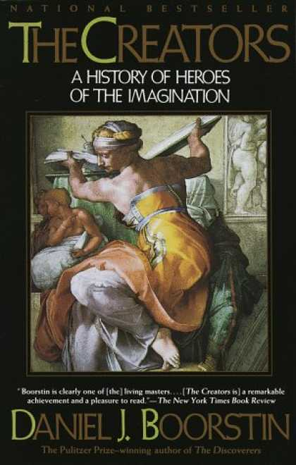 History Books - The Creators: A History of Heroes of the Imagination
