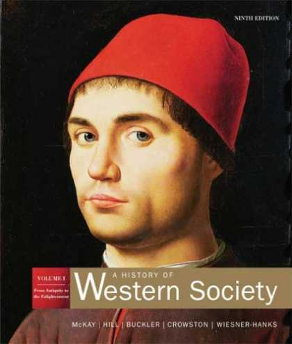 History Books - A History of Western Society: Volume 1: From Antiquity to Enlightenment