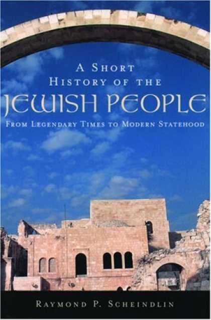 History Books - A Short History of the Jewish People: From Legendary Times to Modern Statehood