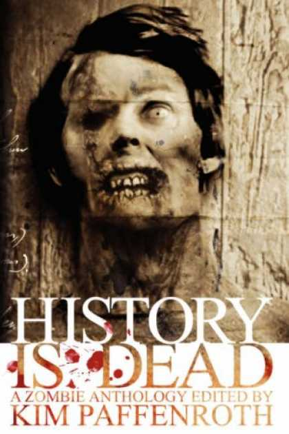 History Books - History Is Dead: A Zombie Anthology