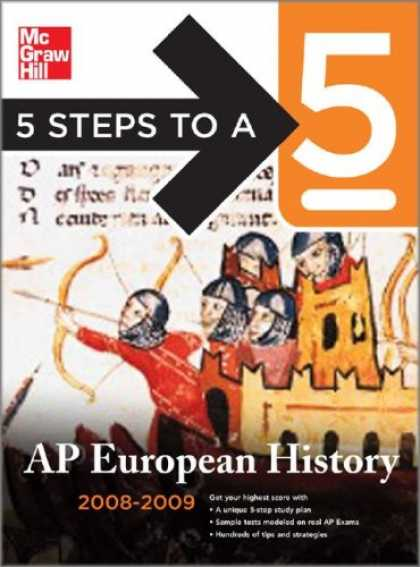 History Books - 5 Steps to a 5 AP European History, 2008-2009 Edition (5 Steps to a 5 on the Adv