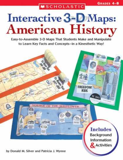 History Books - Interactive 3-D Maps: American History: Easy-to-Assemble 3-D Maps That Students