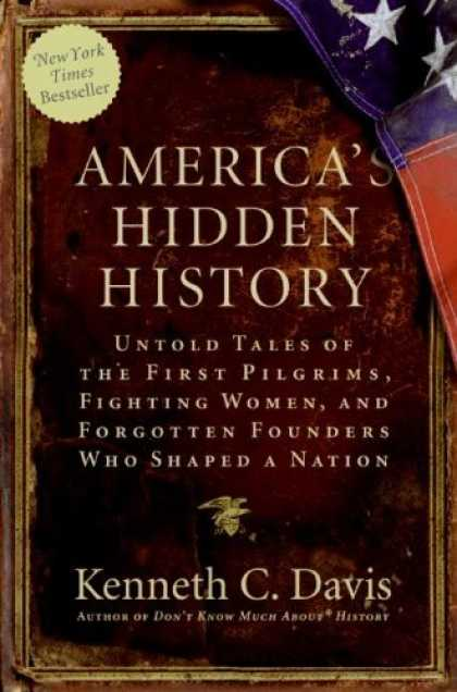 History Books - America's Hidden History: Untold Tales of the First Pilgrims, Fighting Women, an