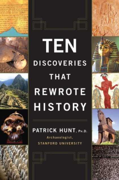 History Books - Ten Discoveries That Rewrote History