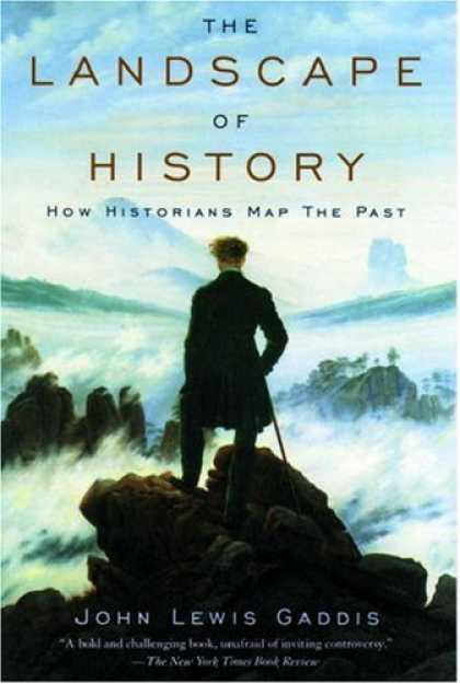 History Books - The Landscape of History: How Historians Map the Past