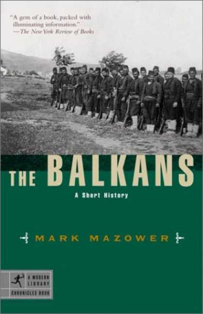 History Books - The Balkans: A Short History (Modern Library Chronicles)
