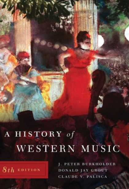 History Books - A History of Western Music: (Eighth Edition)
