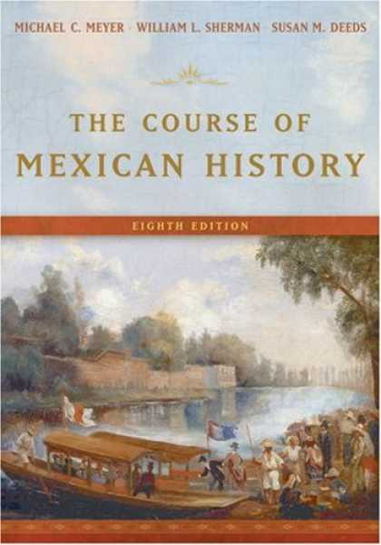 History Books - The Course of Mexican History