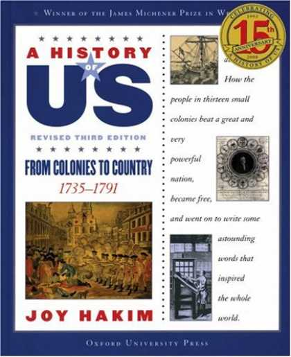 History Books - A From Colonies to Country: 1735-1791 A History of US Book 3