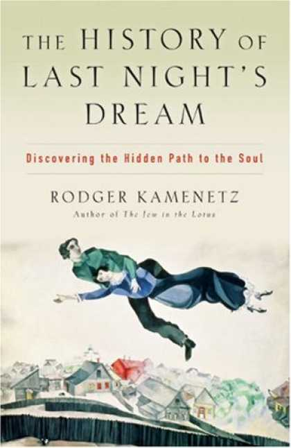 History Books - The History of Last Night's Dream: Discovering the Hidden Path to the Soul