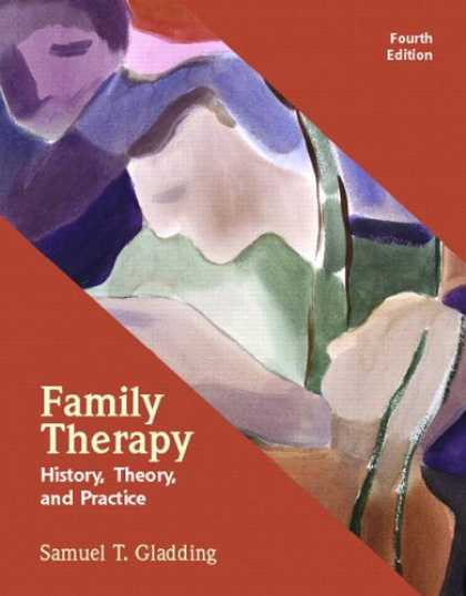 History Books - Family Therapy: History, Theory, and Practice (4th Edition)