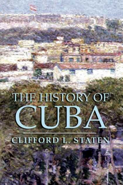 History Books - The History of Cuba (Palgrave Essential Histories)